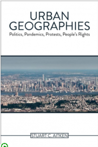 """image shows cover of book with title """"Urban Geographies: Politics, Pandemics, Protests, People's Rights"""""""